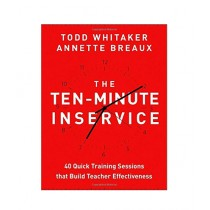 The Ten-Minute Inservice Book 1st Edition