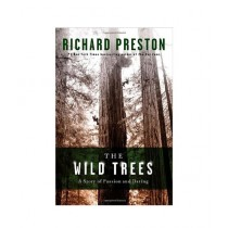 The Wild Trees Book 1st Edition