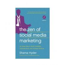 The Zen of Social Media Marketing Book