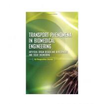 Transport Phenomena in Biomedical Engineering Book