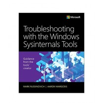 Troubleshooting with the Windows Sysinternals Tools Book 2nd Edition