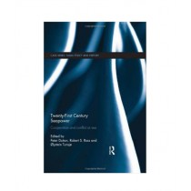 Twenty-First Century Seapower Cooperation and Conflict at Sea Book 1st Edition