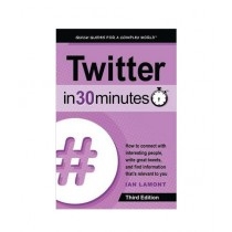 Twitter In 30 Minutes Book 3rd Edition