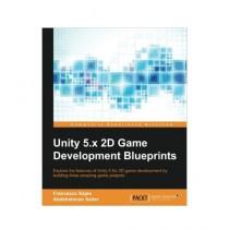 Unity 5.x 2D Game Development Blueprints Book