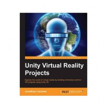 Unity Virtual Reality Projects Book
