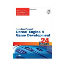 Unreal Engine 4 Game Development in 24 Hours Book