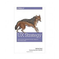 UX Strategy Book 1st Edition