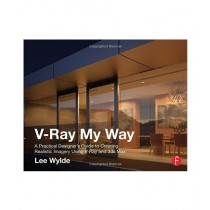 V-Ray My Way Book 1st Edition