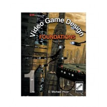 Video Game Design Foundations Book