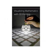 Visualizing Mathematics with 3D Printing Book