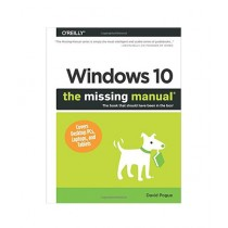 Windows 10 The Missing Manual Book 1st Edition