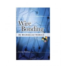Wire Bonding in Microelectronics Book 3rd Edition
