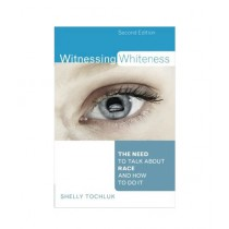 Witnessing Whiteness Book 2nd Edition