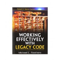 Working Effectively with Legacy Code Book 1st Edition