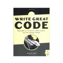 Write Great Code, Volume 2 Book 1st Edition