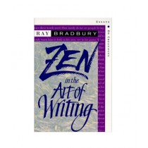 Zen in the Art of Writing Essays on Creativity Book 0th Edition